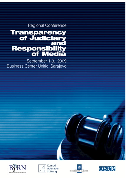 The Transparency of Judiciary and Responsibility of the Media: Report from the Regional Conference