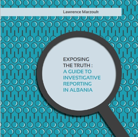 Exposing the Truth: A Guide to Investigative Reporting in Albania