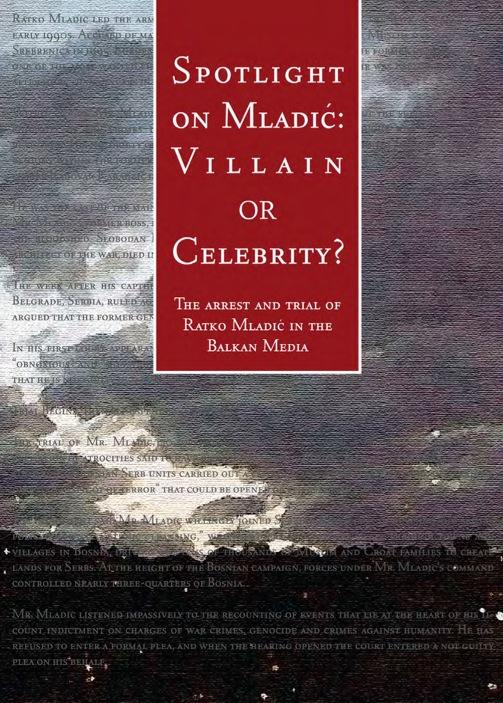 Spotlight on Mladic: Villian or Celebrity?
