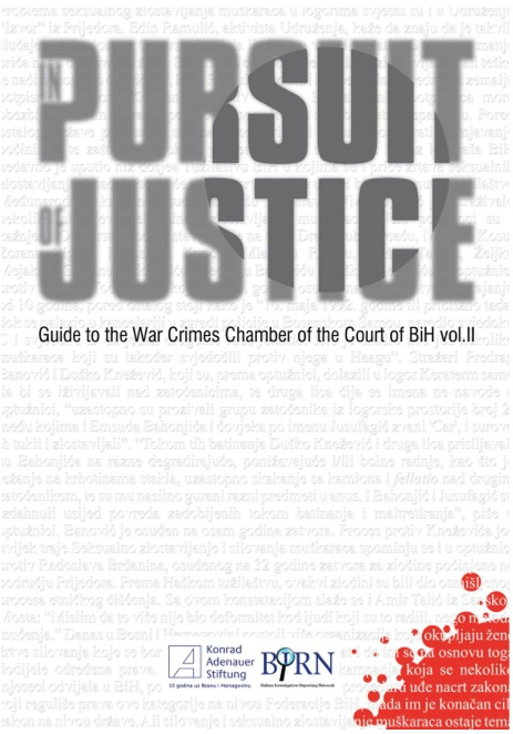 Pursuit for Justice: Guide to the War Crimes Chamber of the Court of BiH vol.II