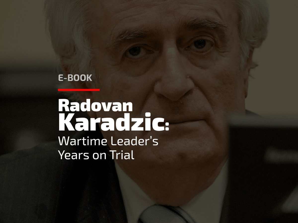 BIRN Publishes Radovan Karadzic Trial E-Book