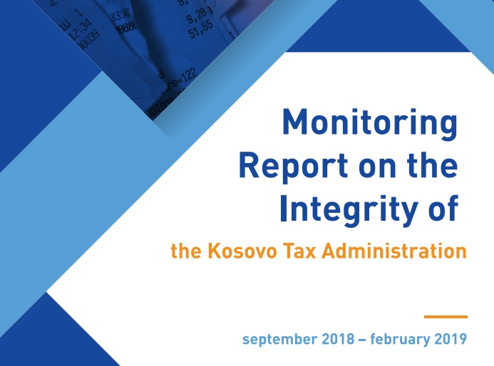 Monitoring Report on the Integrity of Kosovo's Tax Administration