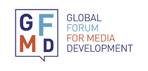 The Global Forum for Media Development (GFMD)
