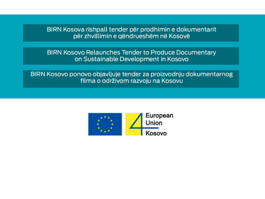 BIRN Kosovo Relaunches Tender to Produce Documentary on Sustainable Development in Kosovo