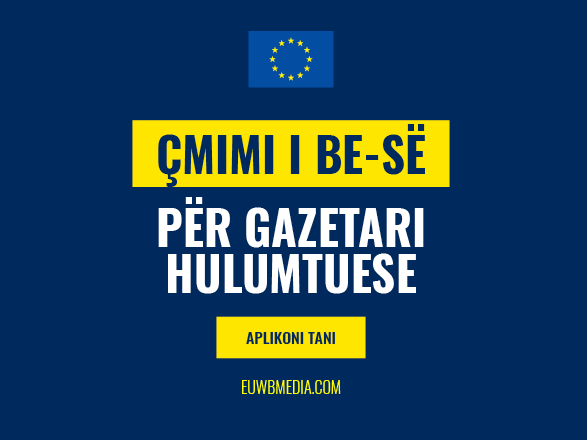Open Call for EU Investigative Journalism Award for 2021 in Albania